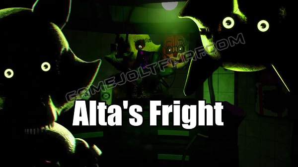 ALTA'S FRIGHT