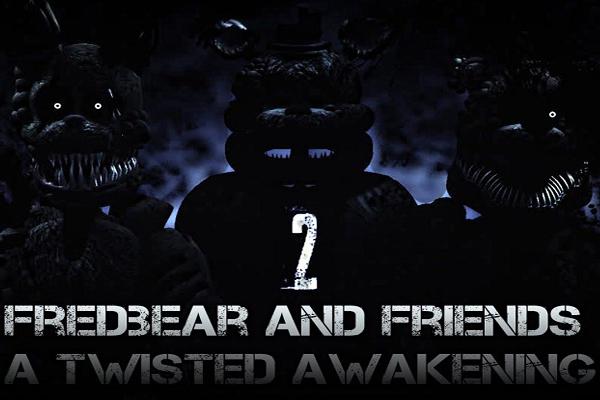 Fredbear and Friends: A Twisted Awakening