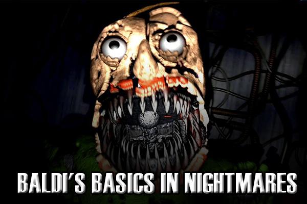 Baldi's Basics in Nightmares v.1.0.4