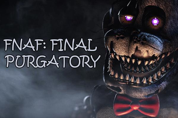fnaf-final-purgatory