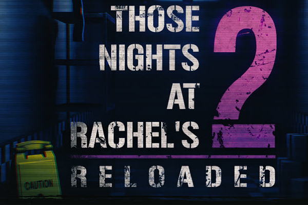 Those Nights at Rachel's 2: Reloaded