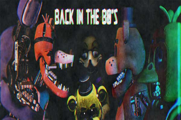 Five nights at Freddy's: Back in the 80's thumb